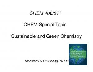 511. CHEM Special Topic. Sustainable and Green Chemistry