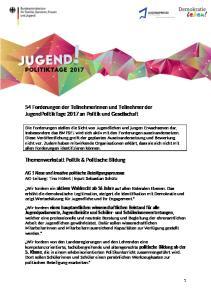 54 Forderungen der Teilnehmerinnen und Teilnehmer der JugendPolitikTage 2017 an Politik und Gesellschaft. Themenwerkstatt Politik & Politische Bildung