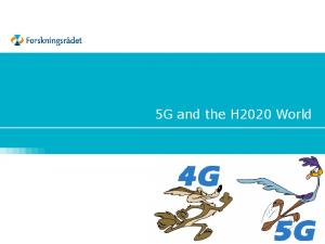 5G and the H2020 World