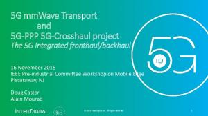 5G mmwave Transport and 5G-PPP 5G-Crosshaul project