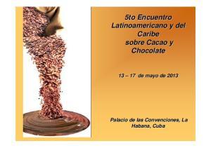 5to Encuentro Latinoamericano y del Caribe sobre Cacao y Chocolate
