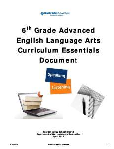 6 th Grade Advanced English Language Arts Curriculum Essentials Document