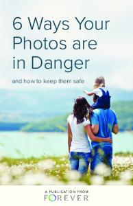 6 Ways Your Photos are in Danger