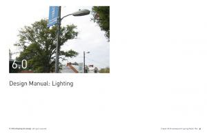 6.0. Design Manual: Lighting. Chapel Hill Streetscape and Lighting Master Plan mikyoung kim design all rights reserved