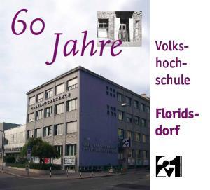 60 Jahre. Volks hoch schule. Floridsdorf