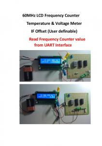 60MHz LCD Frequency Counter Temperature & Voltage Meter IF Offset (User definable) Read Frequency Counter value from UART Interface