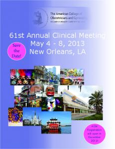 61st Annual Clinical Meeting. May 4-8, 2013 New Orleans, LA