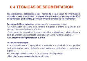 6.4 TECNICAS DE SEGMENTACION