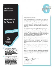 6GRADE. Expectations for Grade 6. The Ontario Curriculum. Parents Guide. Dear Parents and Guardians: