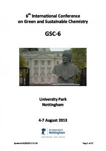 6th International Conference on Green and Sustainable Chemistry GSC- 6. University Park Nottingham