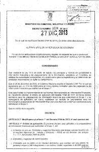 7 1)2013. Por ei cual se modifica el Decreto2784 de 2012 y se dictan otras disposiciones.. ..; :','.,. EL PRESIDENTE DE LA REPUBLlCADE COLOMBIA