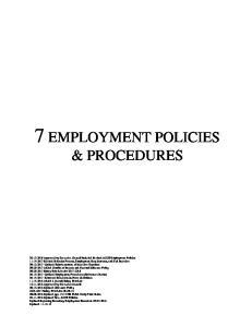 7 EMPLOYMENT POLICIES & PROCEDURES