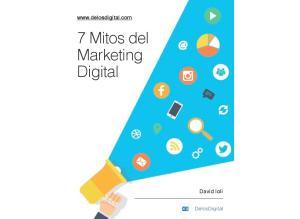 7 Mitos del Marketing Digital