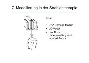 7. Modellierung in der Strahlentherapie