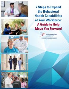 7 Steps to Expand the Behavioral Health Capabilities of Your Workforce: A Guide to Help Move You Forward