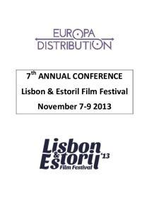 7 th ANNUAL CONFERENCE Lisbon & Estoril Film Festival November
