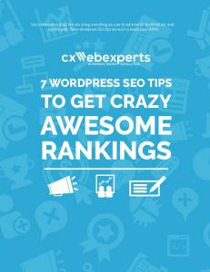 7 WORDPRESS SEO TIPS TO GET CRAZY AWESOME RANKINGS