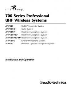 700 Series Professional UHF Wireless Systems