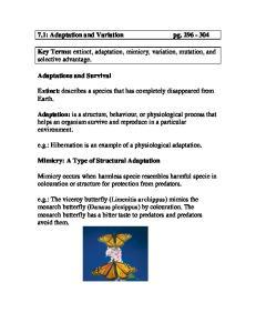7.1: Adaptation and Variation pg Key Terms: extinct, adaptation, mimicry, variation, mutation, and selective advantage