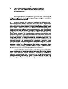 73 9. PRINCIPIOS ESTRATEGICOS Y METODOLOGICOS PARA QUE LOS AGRICULTORES PROTAGONICEN SU DESARROLLO