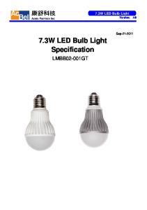 7.3W LED Bulb Light. Specification