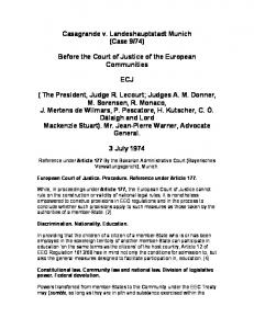 74) Before the Court of Justice of the European Communities ECJ