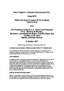 77) Before the Court of Justice of the European Communities ECJ