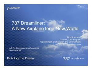 787 Dreamliner: A New Airplane for a New World