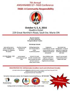 7th Annual ANISHINABEK G7 FASD Conference FASD: A Community Responsibility