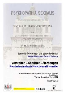 7th Biennial Conference of the International Association for the Treatment of Sexual Offenders Vienna, September 11-14, 2002 Final Program