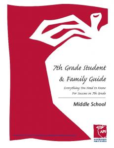 7th Grade Student & Family Guide Everything You Need to Know For Success in 7th Grade