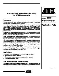 8-bit Microcontroller. Application Note. AVR 133: Long Delay Generation Using the AVR Microcontroller. Background. Applications