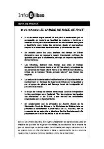 8 DE MARZO: EL CAMBIO NO NACE, SE HACE