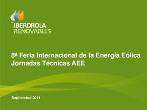 8ª Feria Internacional de la Energía Eólica Jornadas Técnicas AEE