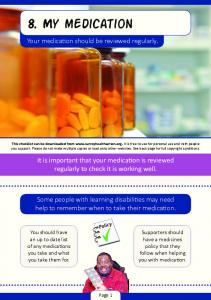 8. My medication. Your medication should be reviewed regularly