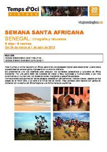 8 noches Del 24 de marzo al 1 de abril de 2013