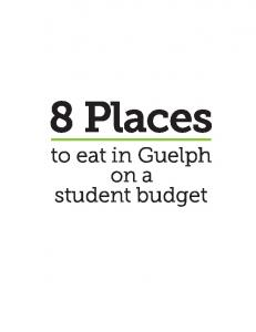 8 Places to eat in Guelph