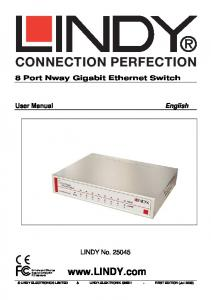 8 Port Nway Gigabit Ethernet Switch User Manual English LINDY No FIRST EDITION (Jul 2009) LINDY ELECTRONICS LIMITED