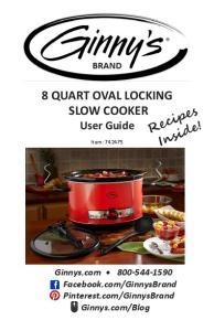 8 QUART OVAL LOCKING SLOW COOKER User Guide