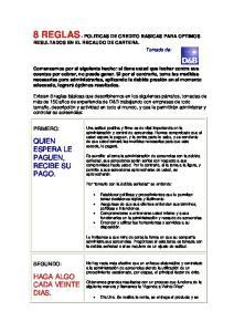 8 REGLAS - POLITICAS DE CREDITO BASICAS PARA OPTIMOS RESULTADOS EN EL RECAUDO DE CARTERA. Tomado de: