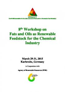 8 th Workshop on Fats and Oils as Renewable Feedstock for the Chemical Industry