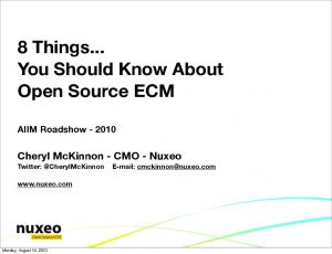 8 Things... You Should Know About. Open Source ECM. Cheryl McKinnon - CMO - Nuxeo