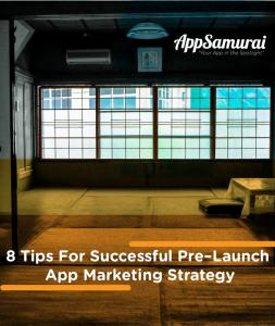 8 Tips For Successful Pre Launch App Marketing Strategy