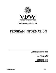 (800) POST INSURANCE PROGRAM. VFW Post Insurance Program