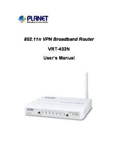 802.11n VPN Broadband Router. VRT-402N User s Manual