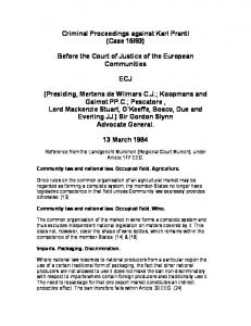 83) Before the Court of Justice of the European Communities ECJ