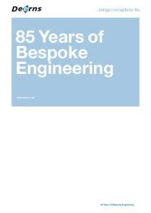 85 Years of Bespoke Engineering