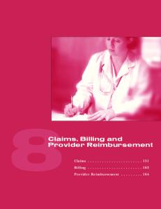 8Claims, Billing and. Provider Reimbursement. Claims Billing Provider Reimbursement