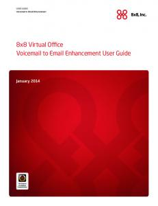 8x8 Virtual Office Voic to  Enhancement User Guide