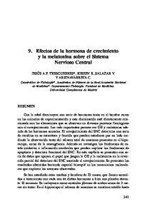 9. Efectos de la hormona de crecimiento y la melatonina sobre el Sistema Nervioso Central